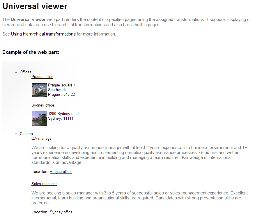 The Universal viewer web part uses a hierarchical transformation to display the content